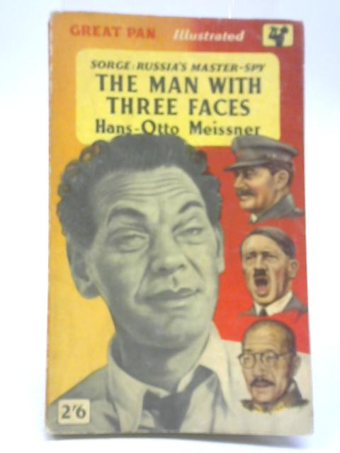The Man with Three Faces By Hans-Otto Meissner