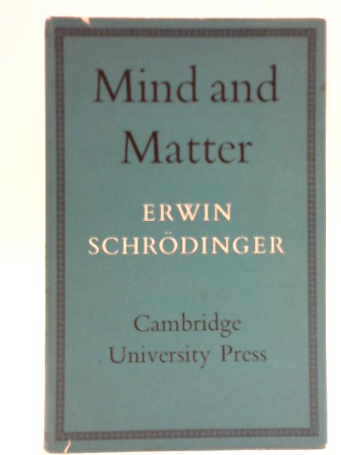 Mind and Matter By Schrodinger