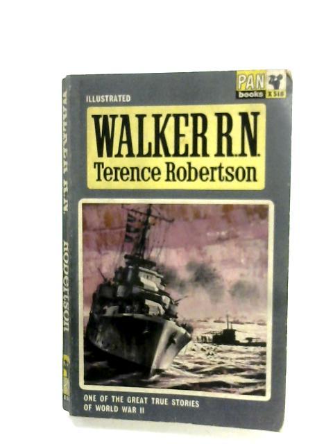 Walker R.N. By Terence Robertson