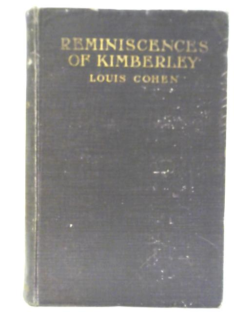 Reminiscences of Kimberley By Louis Cohen