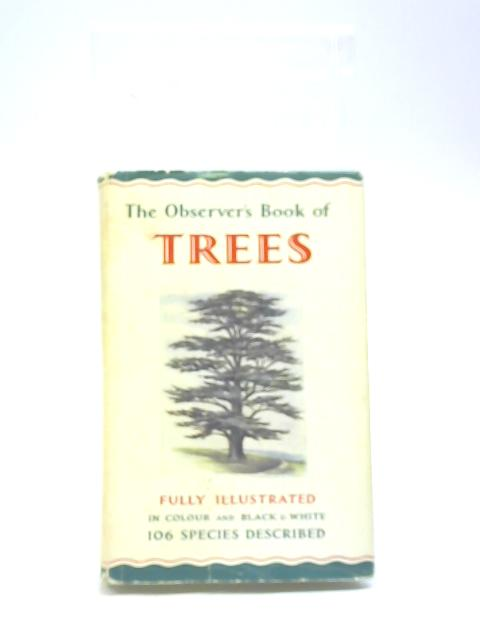 The Observer's Book of Trees By W J Stokoe
