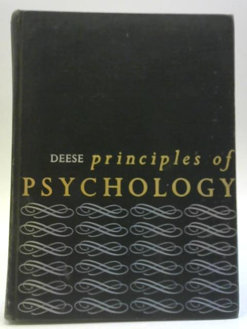 Principles of Psychology By James Deese