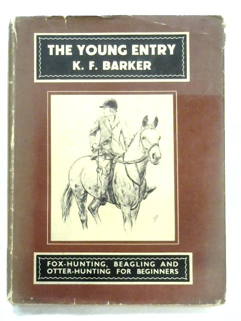 The Young Entry By K. F. Barker