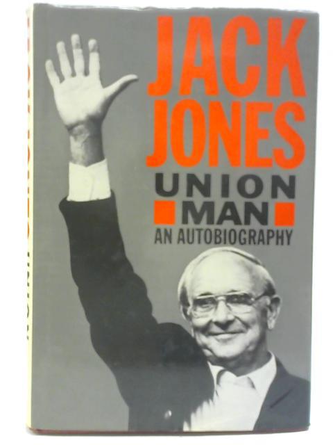 Union Man By Jack Jones