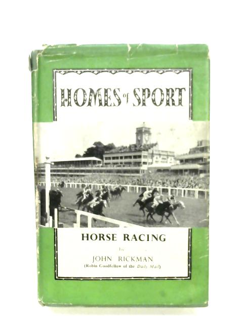 Horse Racing (Homes Of Sport) By John Rickman