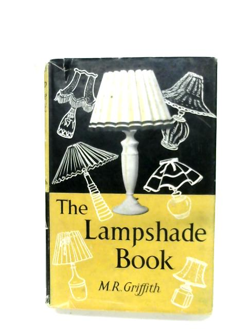 The Lampshade Book By M. R. Griffith