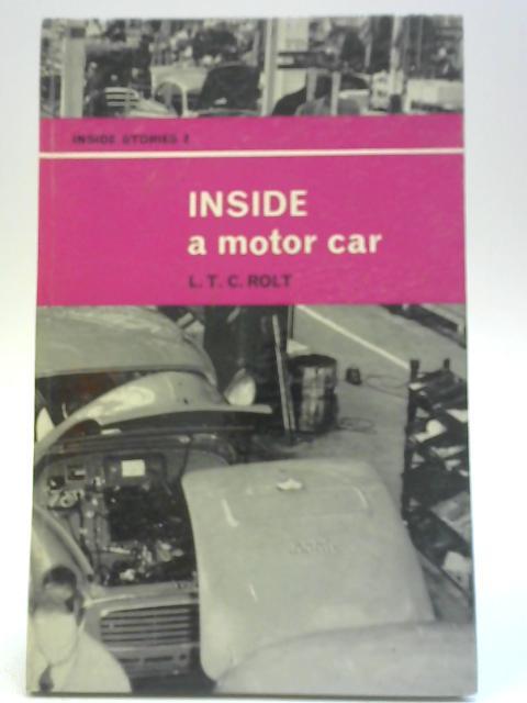 Inside a Motor Car By L. T. C. Rolt