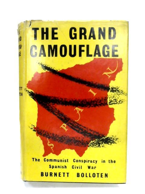 The Grand Camouflage By Burnett Bolloten