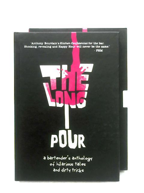 The Long Pour: Volume 1 By Adam MacDonald