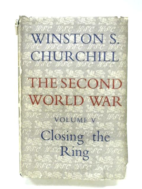 The Second World War: Vol. V By Winston S. Churchill