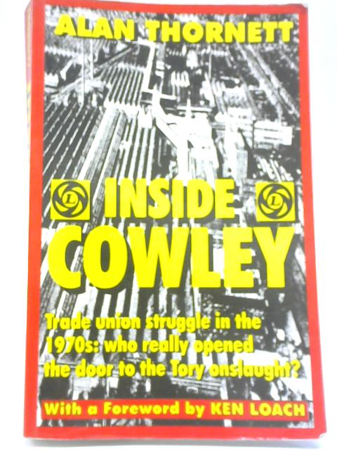 Inside Cowley By Alan Thornett