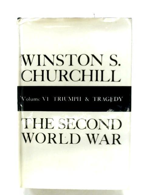 The Second World War: Vol. VI By Winston S. Churchill