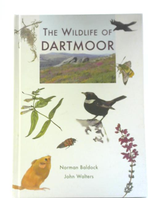 The Wildlife of Dartmoor By John Walters