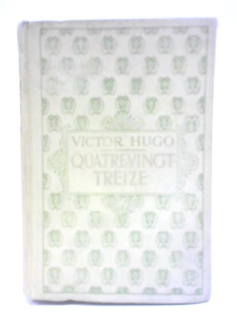 Quatrevingt-Treize By Victor Hugo