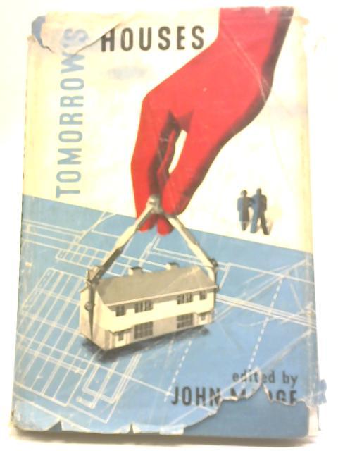 Tomorrow's Houses By John Madge