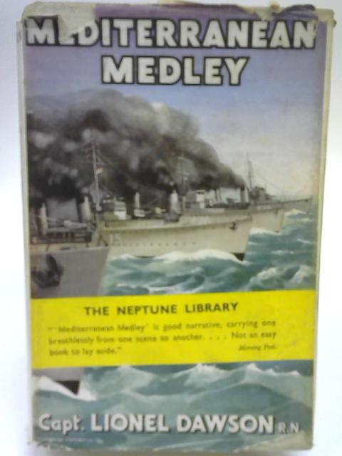 Mediterranean Medley. By Lionel Dawson