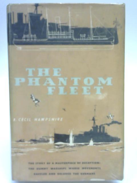 The Phantom Fleet By A. Cecil Hampshire