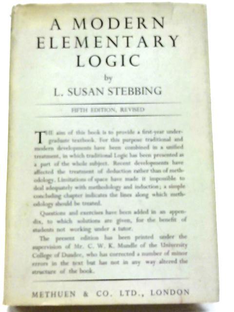 A Modern Elementary Logic By Susan Stebbing