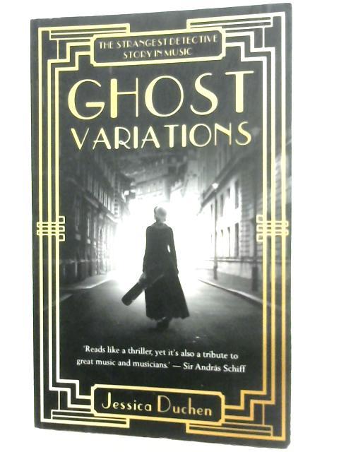 Ghost Variations By Jessica Duchen