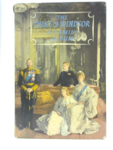 A Family Album By Edward Windsor