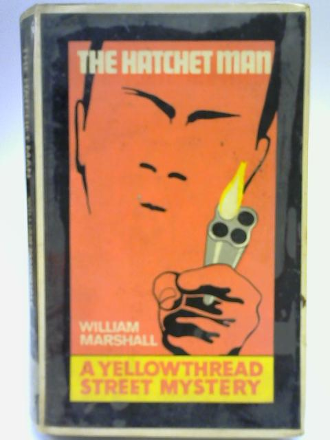 The Hatchett Man By William Marshall