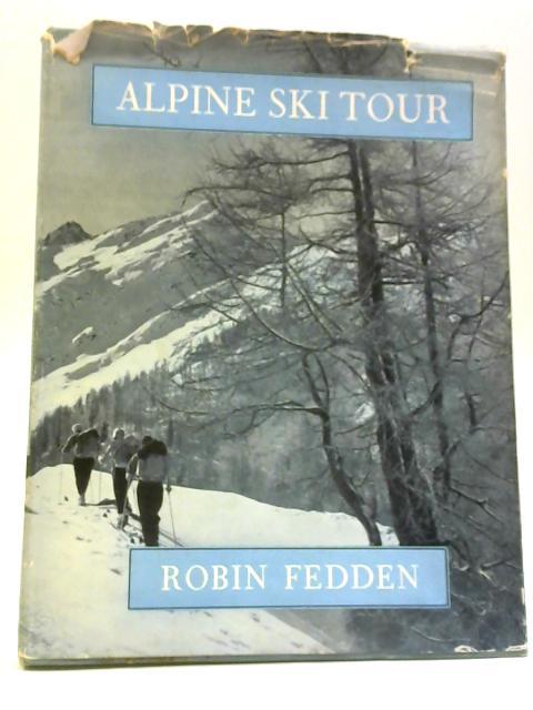 Alpine Ski Tour By Robin Fedden