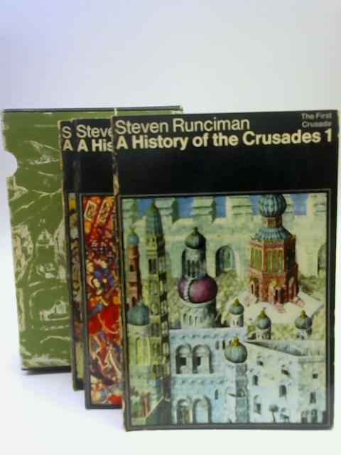A History of The Crusades volumes 1 2 and 3 Box Set By Steve Runciman