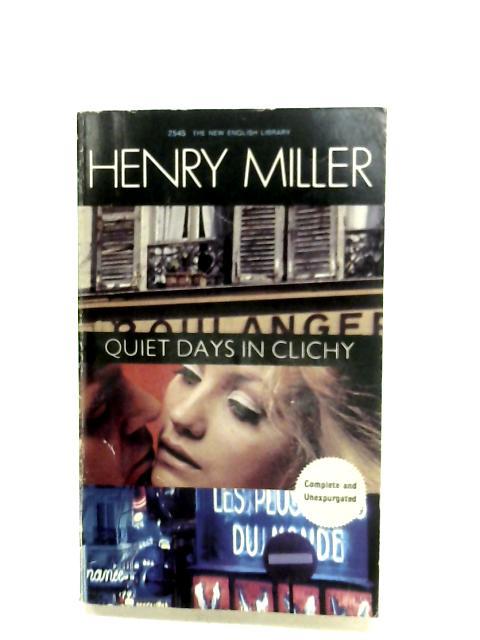 Quiet Days In Clichy By Henry Miller