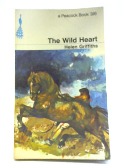 The Wild Heart by Helen Griffiths