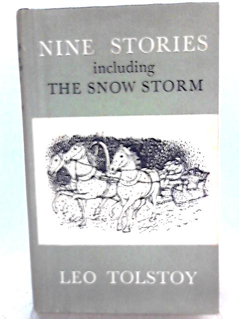 Nine Stories 1855-63 By Leo Tolstoy