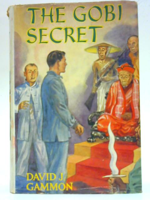 The Gobi Secret By David J Gammon