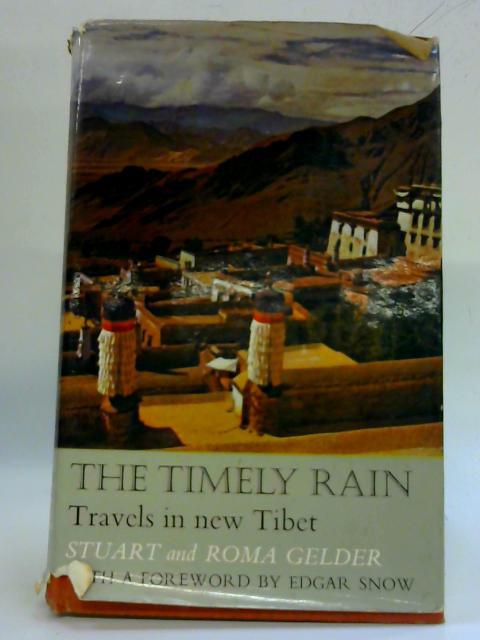 The Timely Rain. By Stuart and Roma Gelder