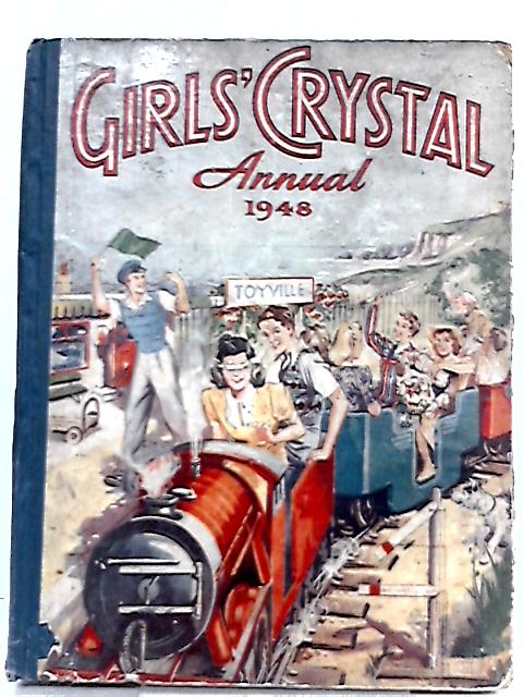 Girls' Crystal Annual 1948 By Unknown Author