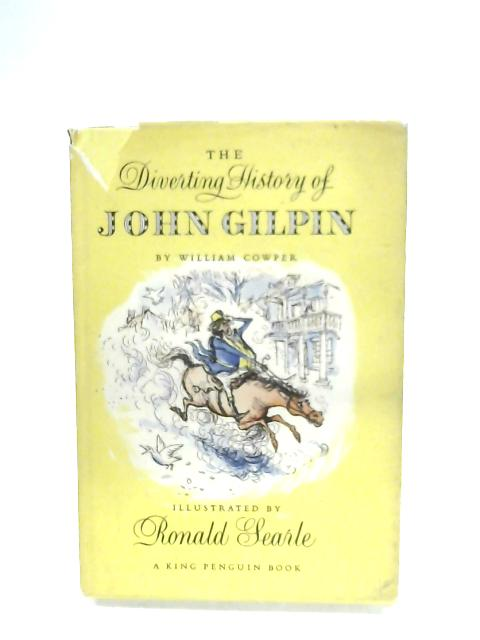 The Diverting History Of John Gilpin By William Cowper