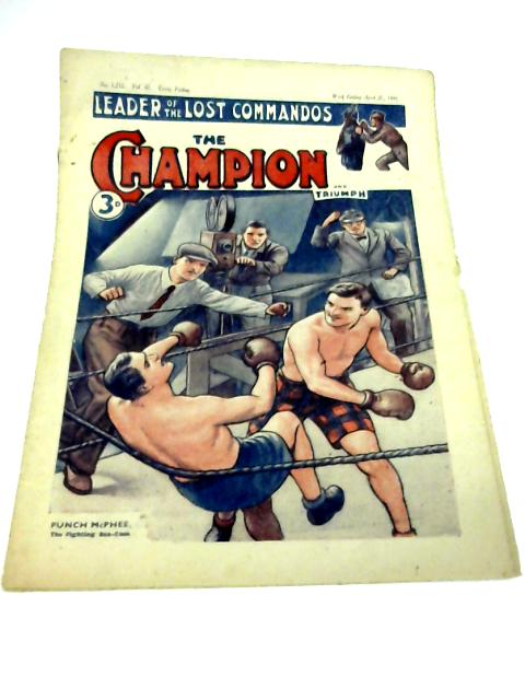 The Champion and Triumph, Vol. 47 No 1,212. April 21 1945 By Various