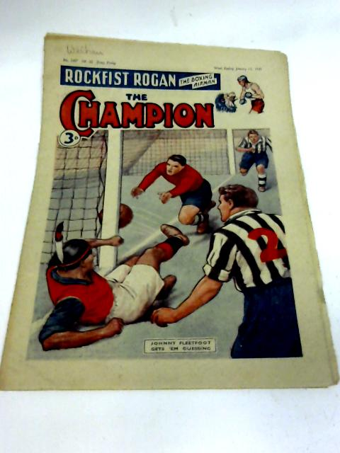 The Champion, Vol. 55 No 1407. January 15 1949 By Various