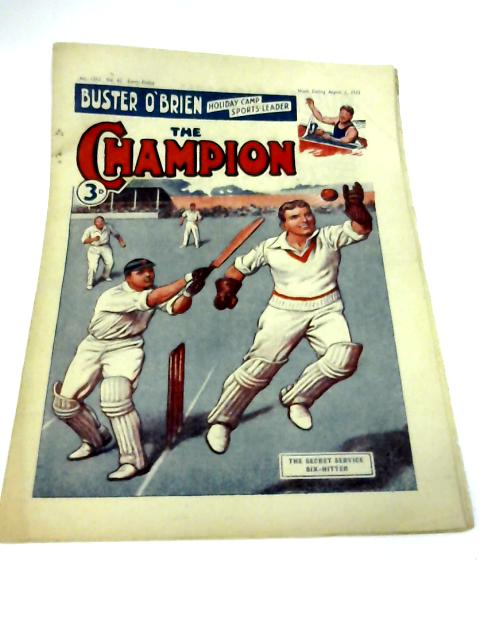 The Champion, Vol. 62 No 1592. August 2 1952 By Various
