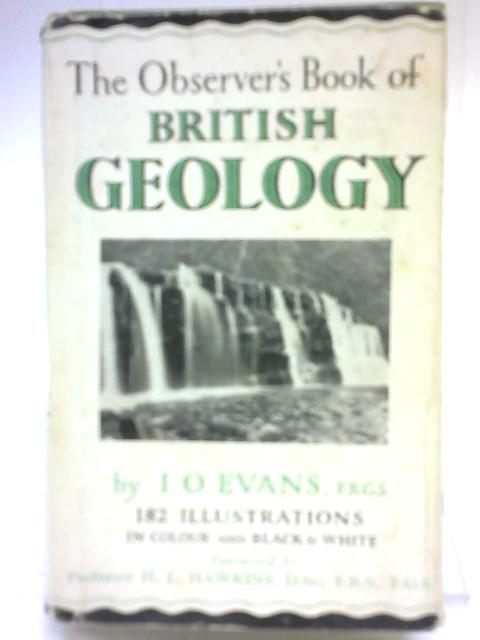 The Observer's Book of British Geology by I O Evans