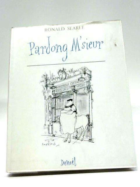 Pardong M'sieur By Searle, Ronald