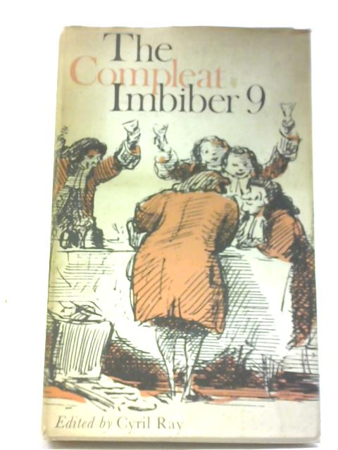The Compleat Imbiber 9 By Cyril Ray