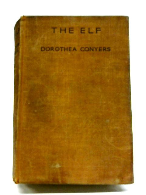 The Elf By Dorothea Conyers