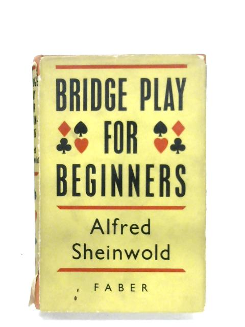 Bridge Play For Beginners By Alfred Sheinwold