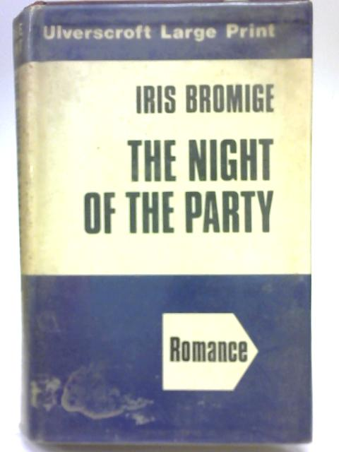 Night of the Party By Iris Bromige