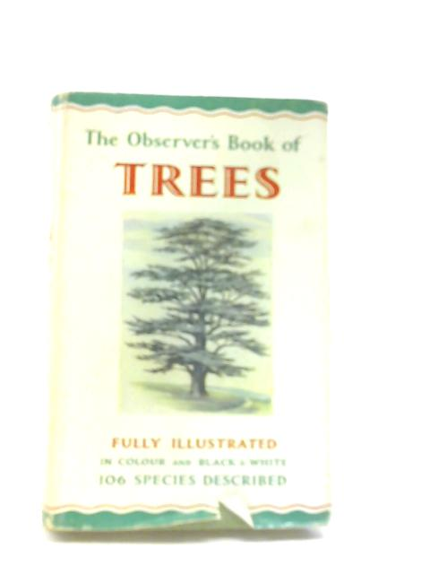 The Observer's Bolok Of Trees by W. J. Stokoe