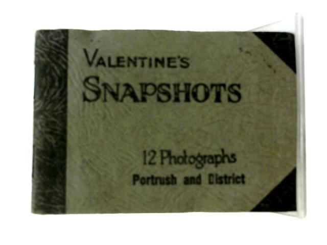 Valentine's Snapshots 12 Photographs Portrush and District By Unstated