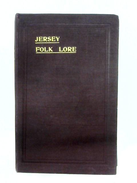 Jersey Folk Lore By John H. L'amy