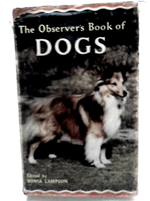 The Observer's Book of Dogs by S. M. Lampson