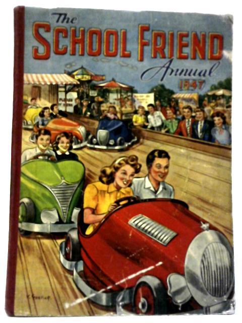 School Friend Annual 1947 By Various