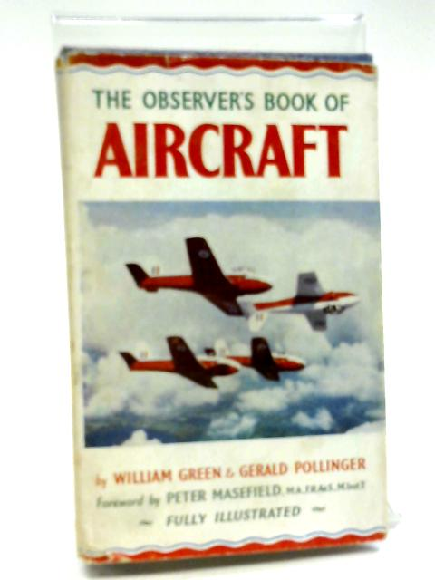 The Observer's Book of Aircraft by W. Green, G. Pollinger