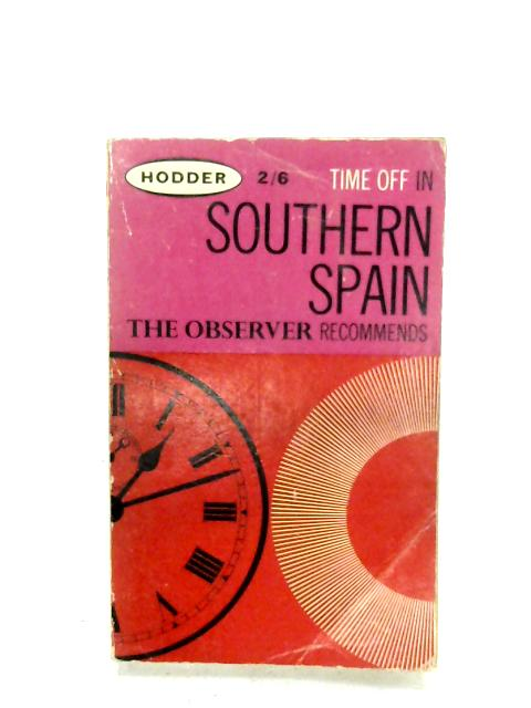 Time Off In Southern Spain By Anon
